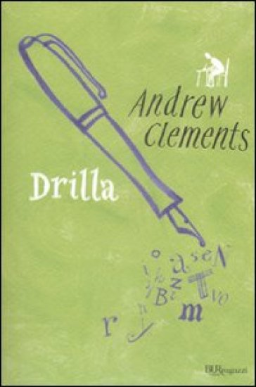 Drilla andrew clements